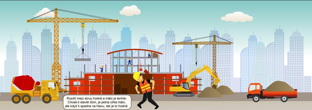 Rozdíl mezi slovy hodně amálo je tenhle: Chceš-li stavět dům, je jedna cihla málo, ale když ti spadne na hlavu, tak je to hodně.